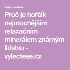 Proč je hořčík nejmocnějším relaxačním minerálem známým lidstvu - vylectese.cz