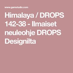 Himalaya / DROPS 142-38 - Ilmaiset neuleohje DROPS Designilta
