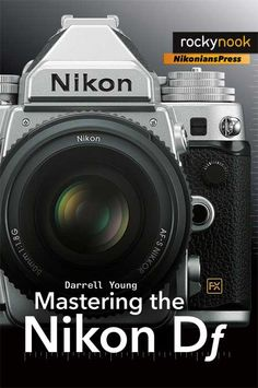 New book: Mastering the Nikon Df