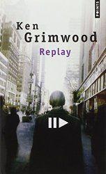 Livre Replay de Ken Grimwood