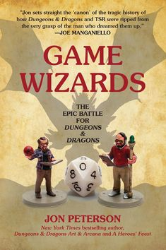 Game Wizards: The Epic Battle for Dungeons & Dragons