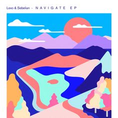 Cover Illustration vor our dear friends Lexo & Sebelian's Navigate EP