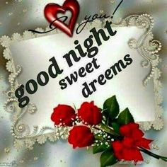 Good night sister and yours, have a peaceful night ❤. Good Night Flowers, Beautiful Good Night Images, Good Morning Roses, Good Night I Love You, Good Night Gif, Good Night Sweet Dreams, Good Night Quotes Images, Good Night Love Quotes, Good Night Prayer