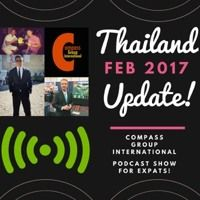 Expat Lifestyles & What's New! Thailand Update Feb 2017! by Compass Group International Your #1 Source on SoundCloud