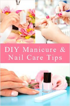 DIY Manicure and Nail Care Tips, includes recipes for a hand soak, cuticle softener, a nail whitener, etc...