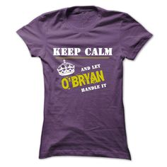 If youre an OBRYAN, then this is for you! Let people know that whatever the problem that arises, there is no need to stress, you can handle it.