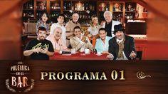 Programa 01 (06-03-2016) - Polémica en el Bar