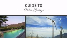 The Agency's Guide To Palm Springs