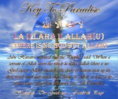 Key To Paradise La Ilaha Illallah, Good Deeds, Islam, Paradise, Key, Sayings, Words, Movie Posters, Unique Key