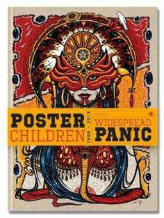 Poster Children: Widespread Panic Artwork Book - This limited pressed book features over 400 images of different Widespread Panic Posters in a deluxe hardcover book. On sale at Sunshine Daydream on Black Friday Record Store Day!