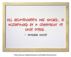 All relationships are sacred.