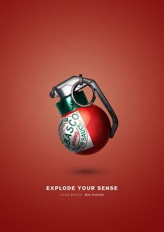 not a big fan of tabasco but the grenade really provides the visual they need to make people believe that the flavor is poppin.