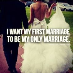 the plan, soul mates, getting married, the dress, gods will, life goals, quot, true stories, bucket lists