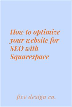 How to optimize your website for SEO with Squarespace Small Business Marketing, Seo Marketing, Social Media Marketing, Online Business, Social Networks, Business Tips, Digital Marketing, Web Design Tips, Design Ideas
