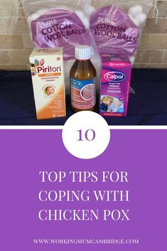 10 Top Tips For Coping With Chicken Pox - Working Mum Cambridge Flying With A Toddler, Chicken Pox, Working Mums, Holiday Tops, Mummy Bloggers, 10 Top, Child Life, Life Savers, House Party