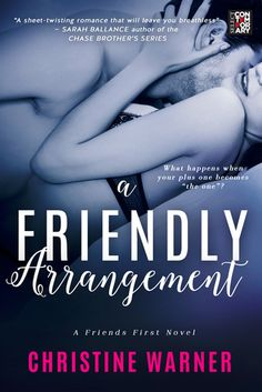 Ramblings From This Chick: ARC Review: A Friendly Arrangement by Christine Warner