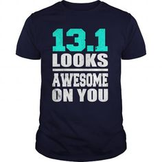 131 LOOKS AWESOME ON YOU T-Shirts & Hoodies