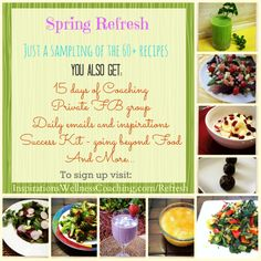 Lose the belly bloat, Gain more energy, Clearer skin and more just in time for Spring.  Get healthy recipes, tips, inspiration, encouragement and coaching for 15 days. Wow!  Check it out. www.inspirationswellnesscoaching.com/refresh