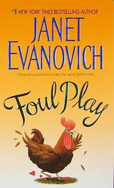 Foul Play by Janet Evanovich corny and overly romantic but a good read *** I Love Books, Good Books, Books To Read, My Books, Foul Play, Janet Evanovich, Books 2016, Reading Challenge, What To Read