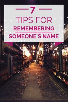 7 Tips for Remembering Someone's Name