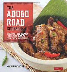 Booktopia has The Adobo Road Cookbook, A Filipino Food Journey by Marvin Gapultos. Buy a discounted Paperback of The Adobo Road Cookbook online from Australia's leading online bookstore. Filipino Recipes, Asian Recipes, Filipino Food, Filipino Dishes, Pinoy Food, Filipino Culture, Asian Desserts, Asian Foods, Food Trucks