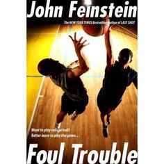 Bestselling sportswriter John Feinstein exposes the big money and back-room deals that pervade college-basketball recruiting in this fast...