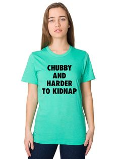 Funny Tshirt - BBW - Chubby - Plus Size - Fat - Curves - Sexy - Funny T Shirt - Funny Shirt - Funny Clothing - Graphic Tee - Funny Gift  by Umbuh