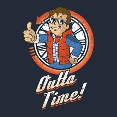 Fallout Vault Boy Back To The Future T Shirt. An awesome futuristic mashup featuring Vault Boy as Marty McFly with the phrase 'outta time'. Future Boy, Back To The Future, Geeks, Pip Boy, Morning Cartoon, Bttf, Geek Games, Cartoon Crossovers, Time T
