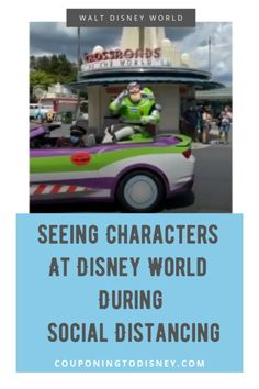 Seeing Characters At Disney World During Social Distancing