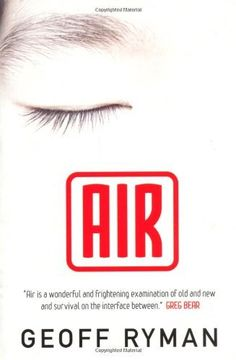 Air (Or, Have Not Have) by Geoff Ryman