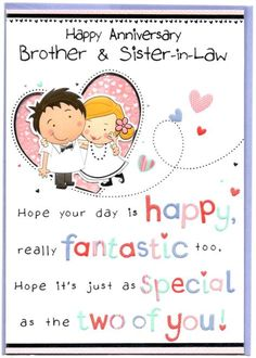 happy anniversary sister and brother in law Anniversary Wishes For Sister, Anniversary Greetings, Marriage Anniversary, Anniversary Cards, Sister In Law, Brother Sister, Wedding Images, Cute Designs, Sisters