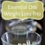 Essential Oils for Weight Loss (6 Pounds Down in a Week!)