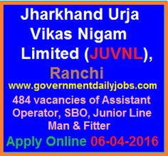 JUVNL RECRUITMENT 2016 APPLY ONLINE FOR 484 ASSISTANT OPERATOR & OTHER POSTS ~ Government Daily Jobs