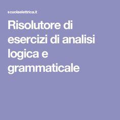 Risolutore di esercizi di analisi logica e grammaticale