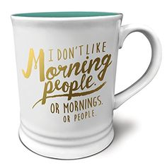 Studio Oh! Witticisms I Don't Like Morning People Ceramic Mug, 16 oz, Multicolor Studio Oh http://smile.amazon.com/dp/B0119S7FRW/ref=cm_sw_r_pi_dp_niMqwb176KKPA