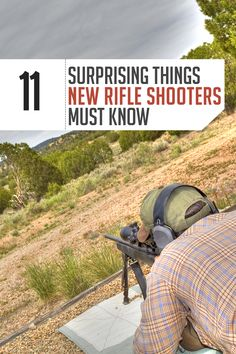 Rifles 101. Whether you're a rifle beginner or an old pro, these 11 rifle shooting tips will help you with accuracy, fatigue, and overall skill level.