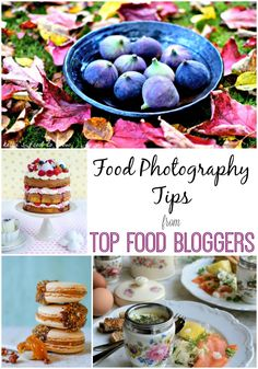 Food Photography Tips from Top Food Bloggers Foodies 100