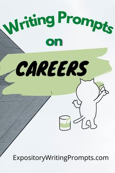 Most students have a dream of what they'd like to be when they grow up – so use that dream to get your students writing about careers and work! These writing prompts on careers will provide you and your students with a starting point for all of your work-related expository essays. #CareerWritingPrompts #WritingPromptsOnCareers #PromptsforWriting