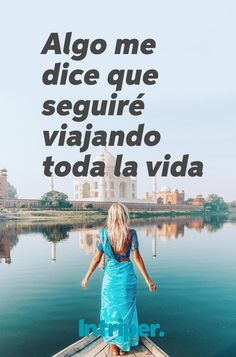 Para siempre   #intriper #viaje #viajero #vida #life #live #travel #trip #traveler #enjoy #love #smile #cuote #frase