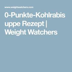 0-Punkte-Kohlrabisuppe Rezept | Weight Watchers