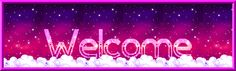 Animated Welcome Signs Welcome Gif, Best Memories, Girly, Thankful, Neon Signs, Rainbow, Animation, Graphics, Women's