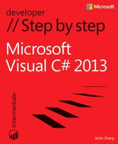 Microsoft Visual C# 2013 Step by Step (Step by Step Developer) by John Sharp http://www.amazon.com/dp/073568183X/ref=cm_sw_r_pi_dp_gjDOub14QZ8W0