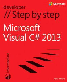 Microsoft Visual C# 2013 Step by Step (Step by Step Developer) by John Sharp http://www.amazon.com/dp/073568183X/ref=cm_sw_r_pi_dp_gjDOub14QZ8W0