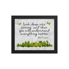 Look Into Nature Framed Print *FREE SHIPPING in US* - Framed Nature Poster - Nature Print - Nature Art - Nature Quote - Albert Einstein Quote