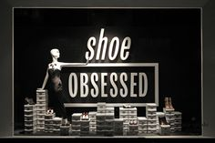 "Lord&Taylor,New York,""STOP it there Ton......I don't have a shoe addiction"", pinned by Ton van der Veer"