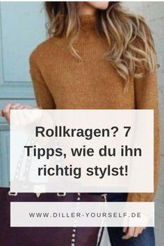 Nicht jeder sieht in einem schwarzen Rollkragenpullover gut aus. 7 Tipps für das beste Rollkragenstyling.    Diller Yourself - Mode Tipps für Frauen, Stilberatung, Farbberatung Business Outfit Frau, Business Outfits, Business Mode, Rock Outfits, Winter Outfits, Blazer, Sweaters, Style, Fashion