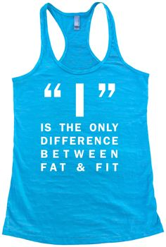 I is the only difference between fit and fat tank top. Womens Burnout Racerback Tanktop. Gym tanks. Workout tank. Yoga shirt. Exercise Tanks by SuperTeesandHats on Etsy