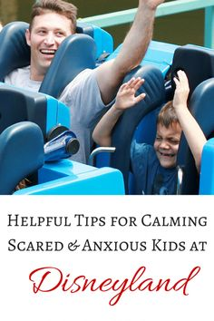 5 Helpful Tips for Calming Scared and Anxious Kids at Disneyland (or Disney World!)