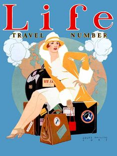 "Life magazine ""Travel Number"" (1927), cover art by C. Phillips. #vintage #1920s #travel"