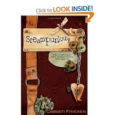 How to create steampunk with polymer clay and more. Step-by-step visual instructions.